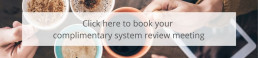 Complimentary System Review Meeting